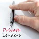 "A person's hand on a pen with the words ""private lenders"" written."