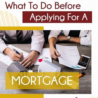 What To Do When Applying For A Mortgage